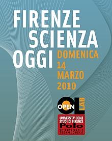 Firenze scienza oggi 2010 firenze fi segnalato da for Eventi in toscana oggi